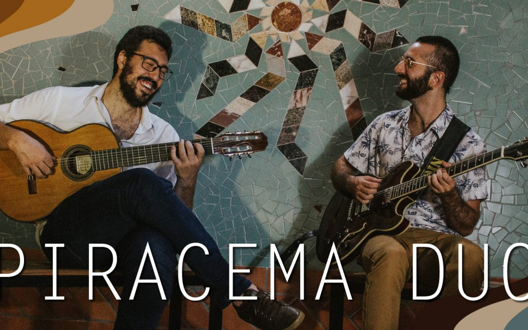 Piracema Duo from Brazil. Sunday 16th Feb. 3.30pm